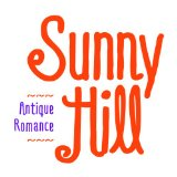 [EP] Antique Romance Lyrics Sunny Hill