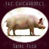Swine Flew Lyrics The Chicharones
