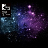 Where Did All My People Go Lyrics The Prairie Cartel