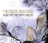 Music for the Empty Spaces Lyrics Theodor Bastard
