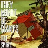 The Spine Lyrics They Might Be Giants