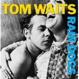 Rain Dogs Lyrics Tom Waits