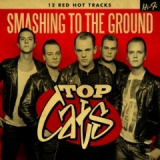 Smashing To The Ground Lyrics Top Cats