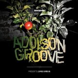 Presents James Grieve Lyrics Addison Groove