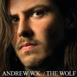 The Wolf Lyrics Andrew W. K.