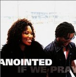 If We Pray Lyrics Anointed