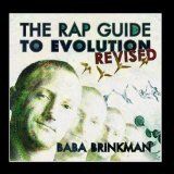 The Rap Guide to Evolution: Revised Lyrics Baba Brinkman