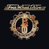 Four Wheel Drive Lyrics Bachman-Turner Overdrive