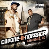 Channel 10 Lyrics Capone-N-Noreaga
