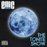 The Tonite Show Lyrics EMC