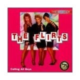 The Best Of The Flirts Lyrics Flirts
