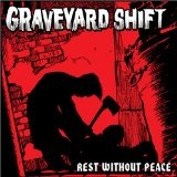 Rest Without Peace Lyrics Graveyard Shift