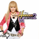 Hannah Montana 2: Meet Miley Cyrus Lyrics Hannah Montana