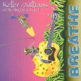 Breathe Lyrics Keller Williams