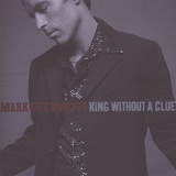 King Without a Clue Lyrics Mark Seymour