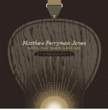 Until the Dawn Appears Lyrics Matthew Perryman Jones