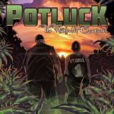 The Humboldt Chronicles (Mixtape) Lyrics Potluck
