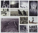 Last of the Outlaws Lyrics Railroad Earth