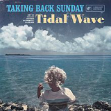 Tidal Wave Lyrics Taking Back Sunday