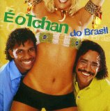 É O Tchan Do Brasil Lyrics Tchan
