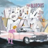 Earthquake Mama Lyrics The BlueCats