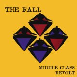 Middle Class Revolt Lyrics The Fall