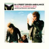 In a Priest Driven Ambulance Lyrics The Flaming Lips