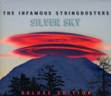 Silver Sky Lyrics The Infamous Stringdusters