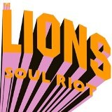 Soul Riot Lyrics The Lions