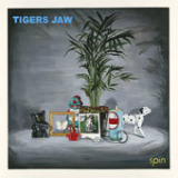 Spin Lyrics Tigers Jaw