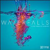Waterfalls - Live From St Albans Lyrics Vineyard Music