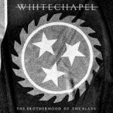 The Brotherhood Of The Blade Lyrics Whitechapel
