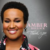 Thank You Lyrics Amber Bullock