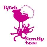 Family Tree Lyrics Bjork