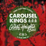Three Christmas Classics A Four Song EP Lyrics Carousel Kings & The Great Heights Band