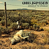 Cradle to Cradle Lyrics Chris Jamison