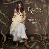 The Story Of My Life Lyrics Deana Carter