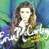 Amber Waves (Single) Lyrics Erin McCarley