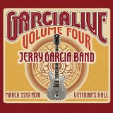 Garcialive, Vol. 4: March 22nd, 1978 Veteran's Hall Lyrics Jerry Garcia