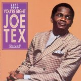 You're Right Joe Tex Lyrics Joe Tex