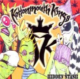 Hidden Stash Lyrics Kottonmouth Kings