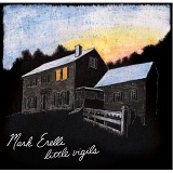Little Vigils Lyrics Mark Erelli