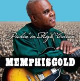 Pickin' In High Cotton Lyrics Memphis Gold