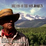 Dreams Of The San Joaquin Lyrics R. Sharp, J.W. Routh, S. Bays, M. Sharp