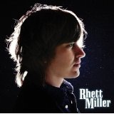 Rhett Miller Lyrics Rhett Miller