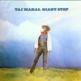Giant Step & De Ole Folks At Home Lyrics Taj Mahal