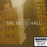 Notes From A Ceiling Lyrics The Mess Hall