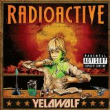 Radioactive Lyrics YelaWolf