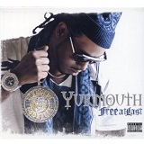 Free At Last Lyrics Yukmouth