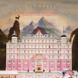 The Grand Budapest Hotel Lyrics Alexandre Desplat